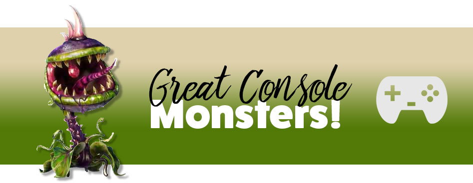 Great Console Monsters