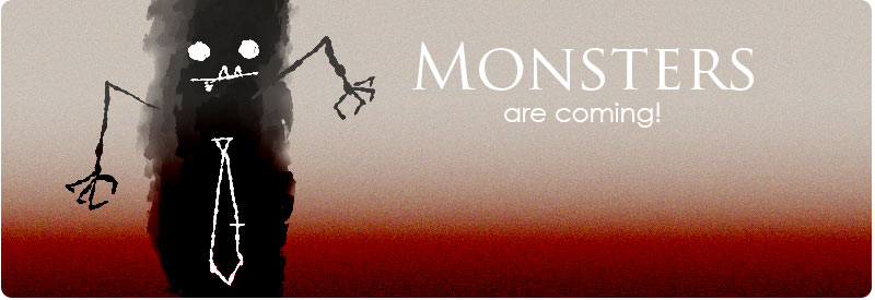 Monsters Are Coming!